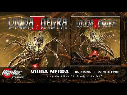 VIUDA NEGRA - Al Final + In the End [2019]