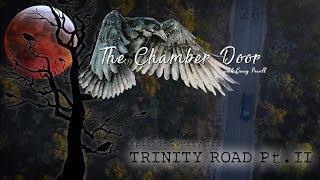 The Chamber Door (Vlog Series) - Ep. 26