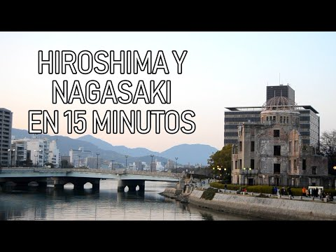 Hiroshima Y Nagasaki En 15 Minutos (Documental)
