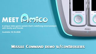 Meet Amico™ - Missile Command w/controllers!