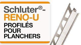 Comment installer le profilé de plancher: Schluter®-RENO-U
