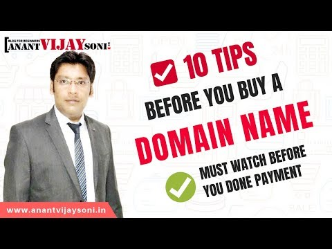 Domain Buying Guide – 10 Tips Before You Buy a Domain Name – Hindi – Anant Vijay Soni