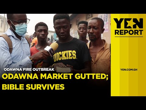 Holy Bible survives Odawna market fire outbreak| #Yencomgh