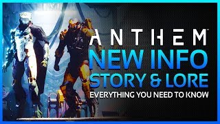 ANTHEM - Bioware Confirms MAIN STORY Will Continue for YEARS, New Main Villain & Lore Reveals!