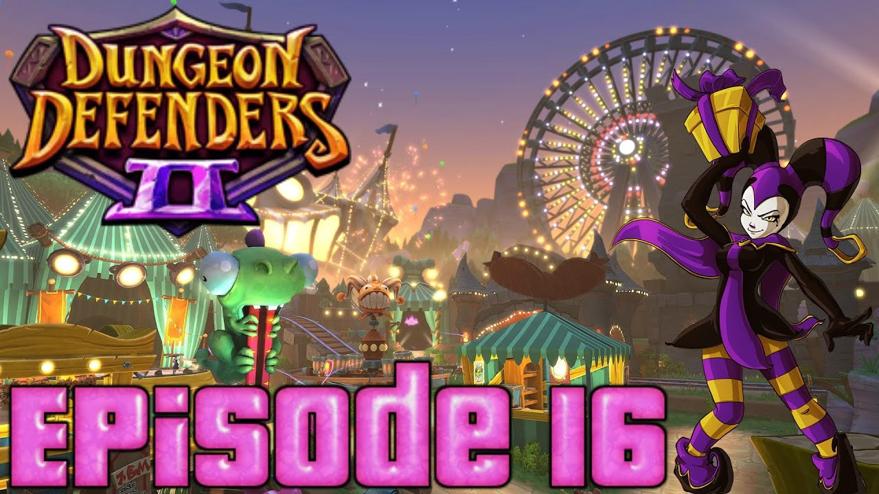 Carnival fun dungeon defenders 2 ps4 episode 16 youtube - Dungeon defenders 2 console ...