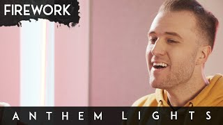Firework - Katy Perry (Anthem Lights Cover) on Spotify & Apple
