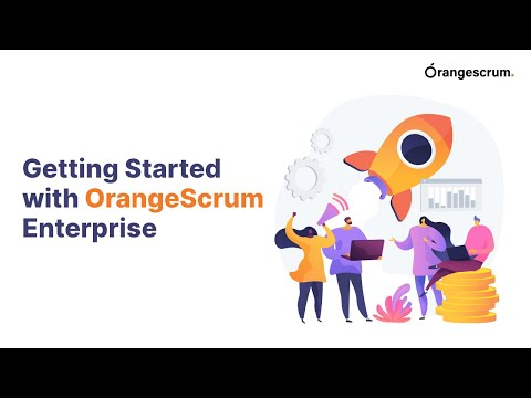 Getting Started with OrangeScrum Enterprise