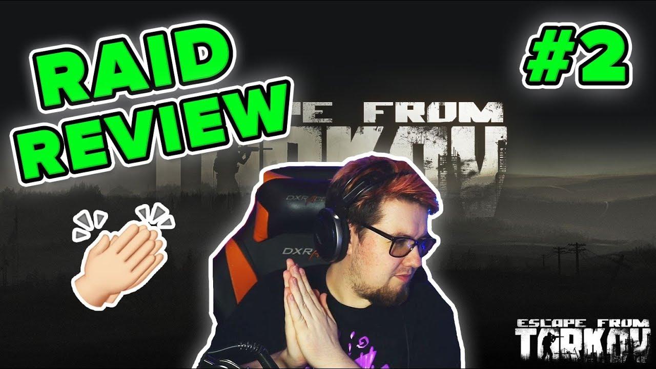 RAID REVIEW #2 | SQUAD PLAY | Escape from Tarkov | TweaK
