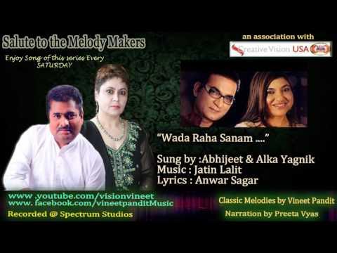 Wada Raha Sanam ........by Vineet Pandit