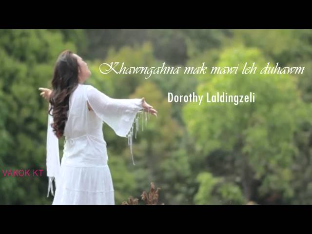Nitin Isua Ka Thinlungin ||  Dorothy Laldingzeli Mizo Gospel Hla Thar 2016