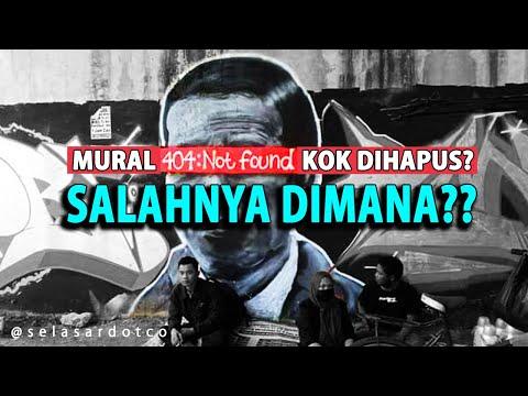 Mural 404:NOT FOUND Kok Dihapus? SALAHNYA DIMANA??