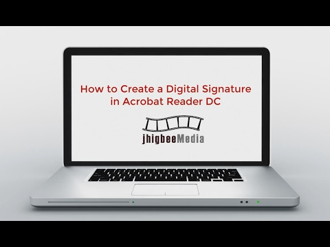 How to Create a Digital Signature in Adobe Acrobat Reader DC