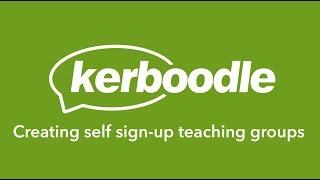 Kerboodle Teacher: Creating self sign-up teaching groups
