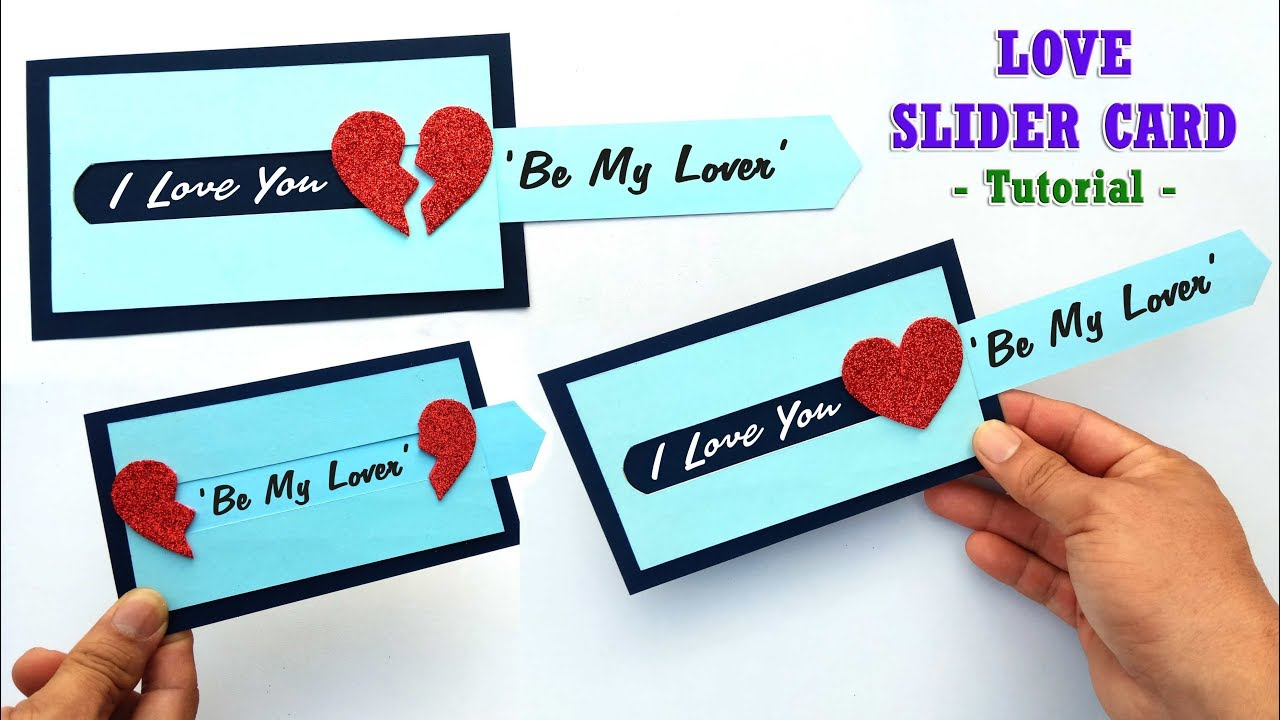 How To Make A Unique Heart Slider Card For Loved Ones Best For Valentines Day Birthday Youtube Slider Cards Valentines Day Birthday Handmade Birthday Cards