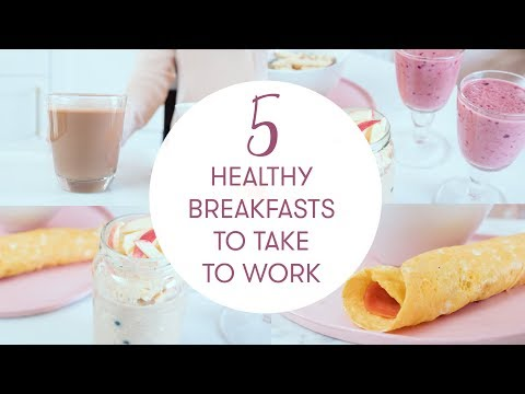 5 Quick And Healthy Breakfast Recipes To Take To Work |  They Take 1 Minute | Madeleine Shaw