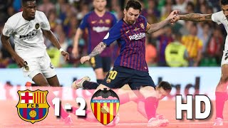 Fc Barcelona vs Valencia ● 1-2 ● Copa Del Rey final 2019 Highlights● HD ● 1080p●