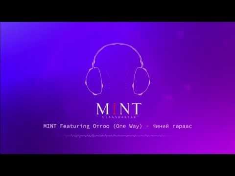 MINT Feat. Otgoo (One Way) - Chinii Garaas