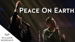 Peace On Earth | Willow Worship
