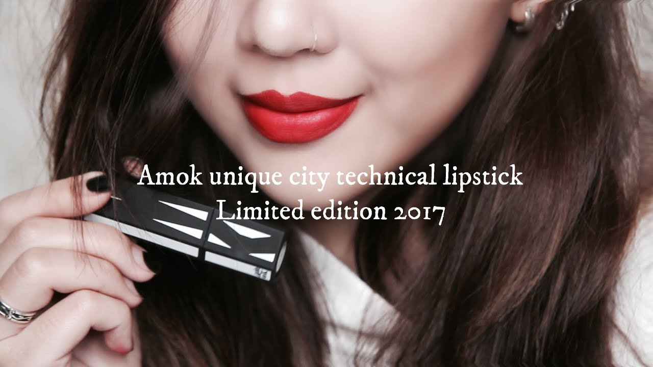 | Swatch + Review | Amok Unique City Technical Lipstick Limited Edition 2017 | Phiên Bản Giới Hạn