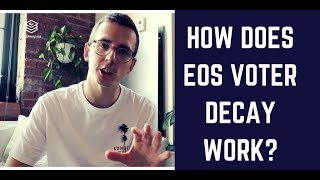 How Does EOS Voter Decay Work? thumbnail