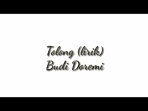 Budi Doremi - Tolong (Lirik )