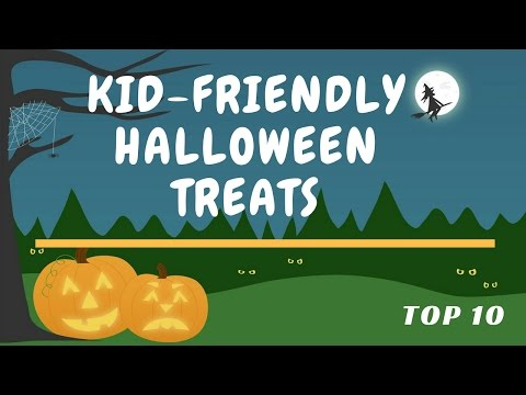 Top 10 Kid Friendly Halloween Treats