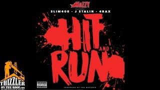 Mozzy ft. Slim 400, J. Stalin & 4rAx - Hit & Run (Prod by The Mekanix) [Thizzler.com]