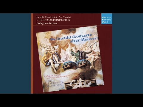 "Concerto Grosso In C Major, Op. 3, No. 12, ""Christmas Concerto"": II. Largo"