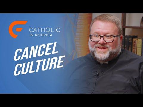Cancel Culture // Catholic in America