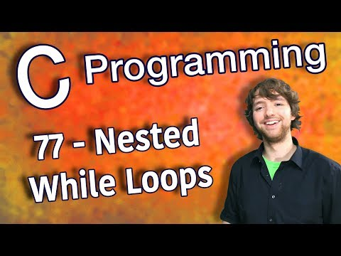 C Programming Tutorial 77 - Nested While Loops thumbnail