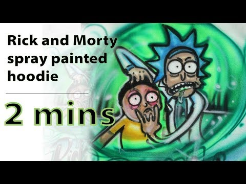 Sick Rick And Morty Spray Painted Hoodie | 2 min video