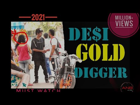 Gold Digger Prank India (Gone Right) | ANB Team