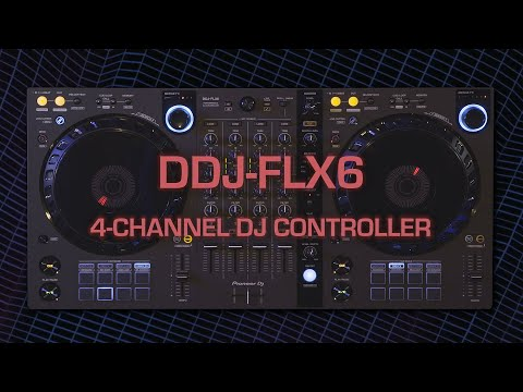 Pioneer DJ Official Introduction: DDJ-FLX6 4-channel DJ controller for rekordbox and Serato DJ Pro