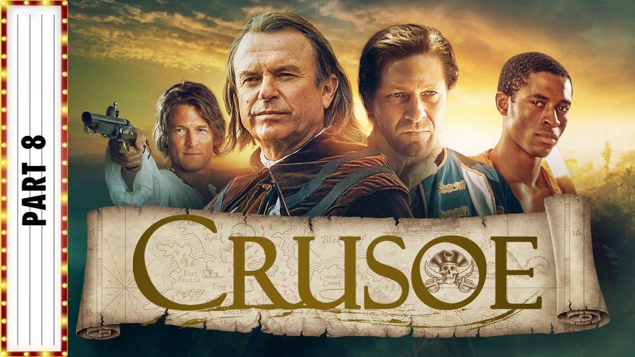 Download CRUSOE Part 8 | Sean Bean & Sam Neill | Adventure Movies | The Midnight Screening