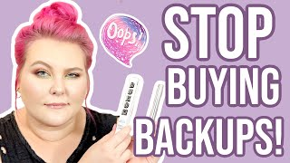 Makeup Backups and Why I Don