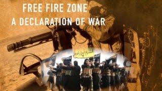 Free Fire Zone-  A Declaration of War on the Jihadists