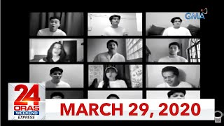 24 Oras Weekend Express: March 29, 2020 [HD]