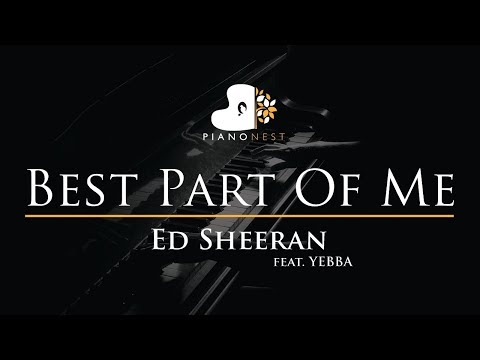 Ed Sheeran - Best Part Of Me (feat. YEBBA) - Piano Karaoke / Sing Along Cover with Lyrics