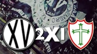 XV DE PIRACICABA 2x1 PORTUGUESA/VLOG ( JOGO ÉPICO )
