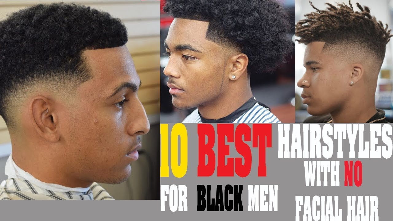 10 Best Haircuts For Black Men With No Facial Hair Youtube