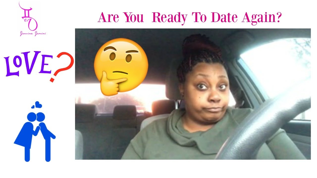 When are you ready to start dating again