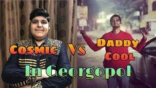 #CosmicYT #DaddyCool Cosmic YT Vs Daddy Cool In Georgopol 'Emulator'   #ShaktimaanGaming