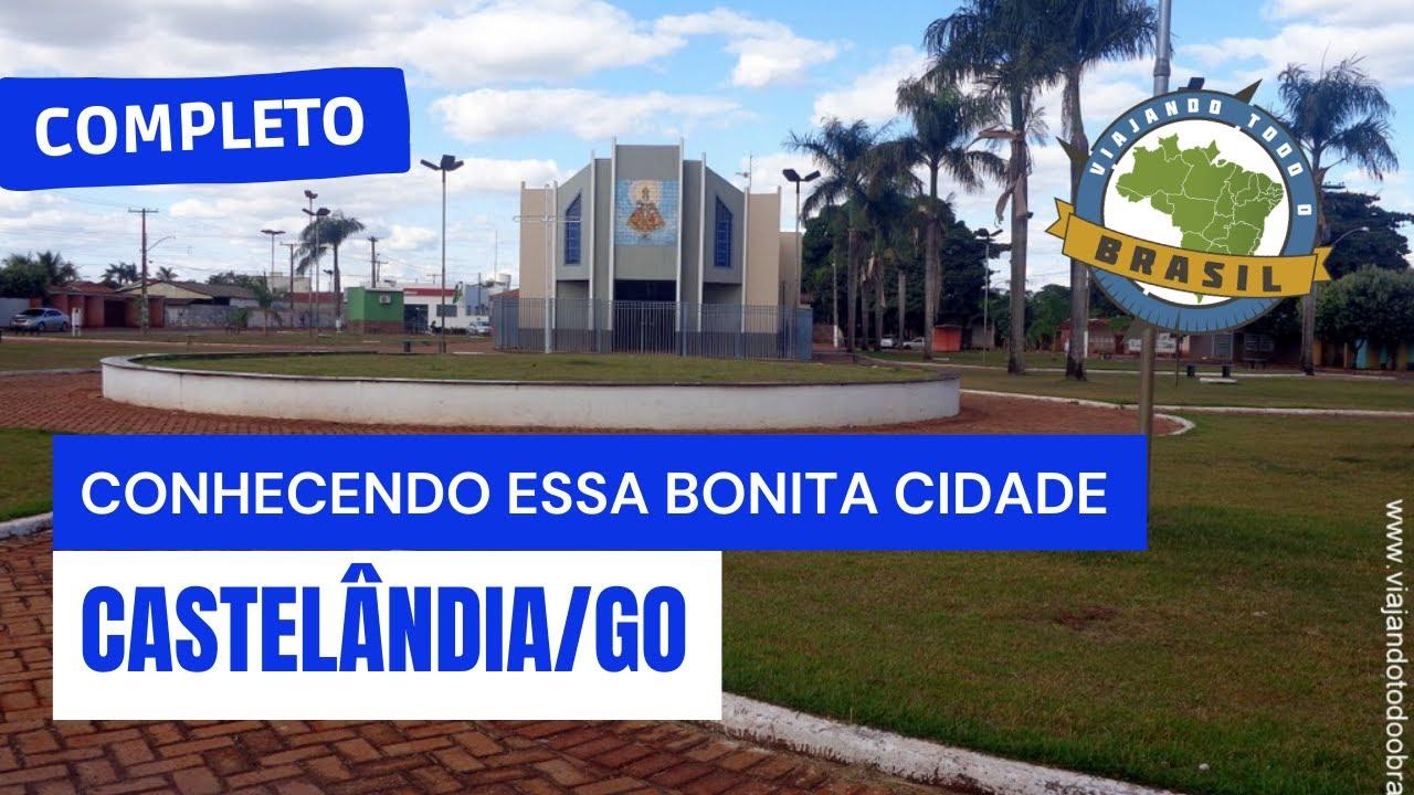 Castelândia Goiás fonte: i.ytimg.com