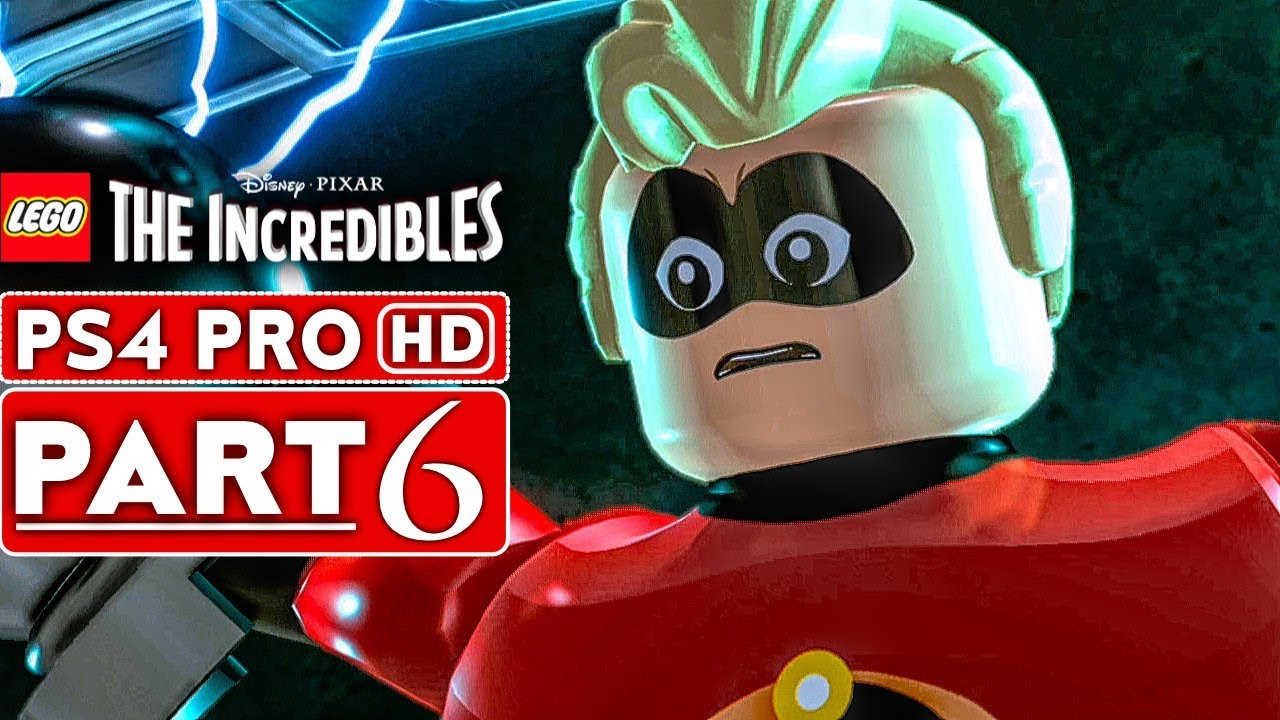 LEGO THE INCREDIBLES Gameplay Walkthrough Part 6 [1080p HD PS4 PRO] - No Commentary