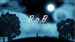 "B.o.B ""Greedy Love"" Lyric Video"