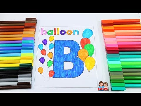 Coloring B for Kids | Drawing and Coloring for Children | Color Learning Video for Toddlers