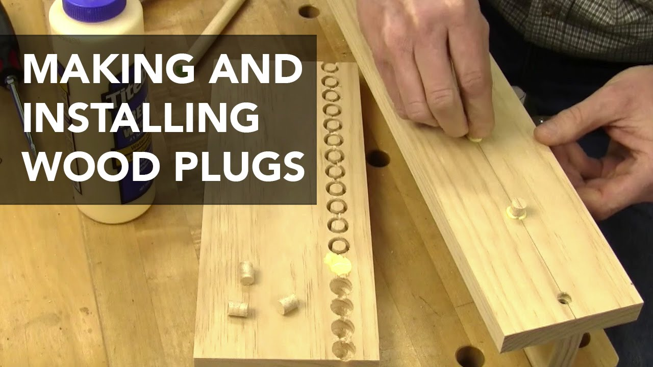 How to cut holes in wood - How To Make And Install Wood Plugs