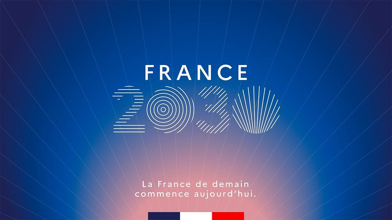 Plan « France 2030 »