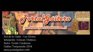 Sol de la Gaita - Luz Divina - Gaitas Temporada 2014