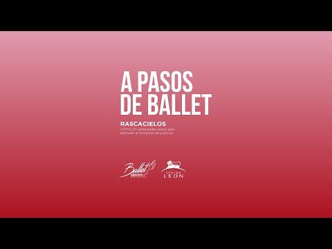 A pasos de ballet. Cápsula de ballet clásico